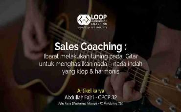 Sales Coaching ibarat melakukan tuning pada  Gitar untuk menghasilkan nada – nada indah  yang klop &