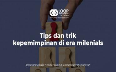 Gaya Kepemimpinan untuk Generasi Milenials